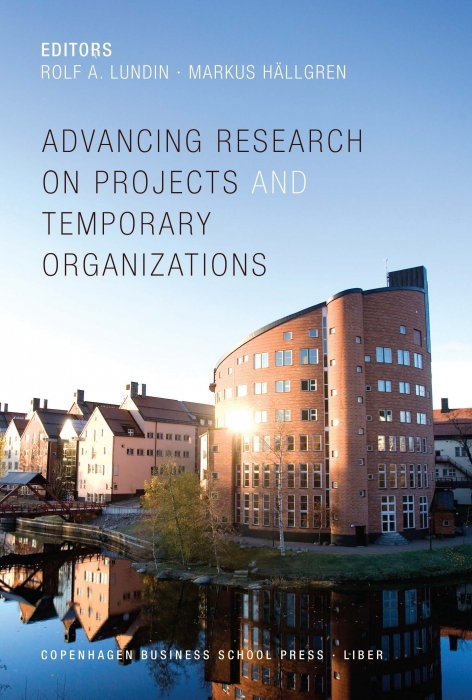 Image of   Advancing Research on Projects and Temporary Organizations (Bog)