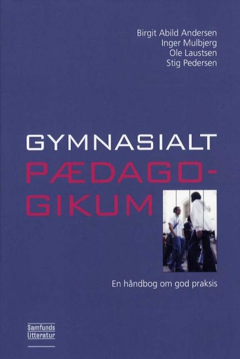 Image of Gymnasialt pædagogikum (Bog)