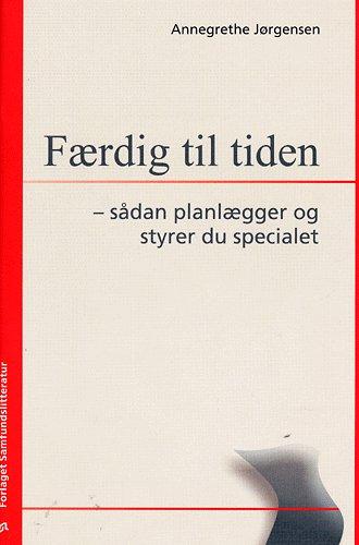 Image of Færdig til tiden (Bog)