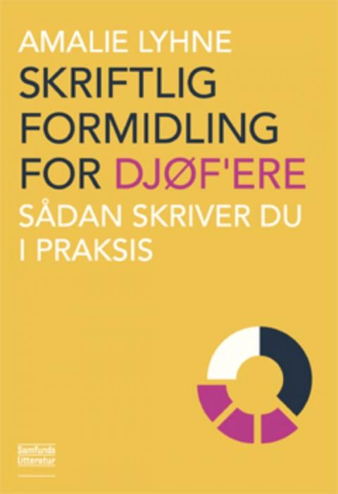 Image of Skriftlig formidling for DJØFere (Bog)