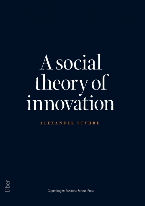 Image of A Social Theory of Innovation (Bog)