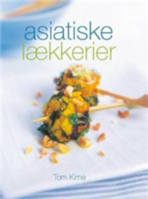 Image of   Asiatiske lækkerier (Bog)