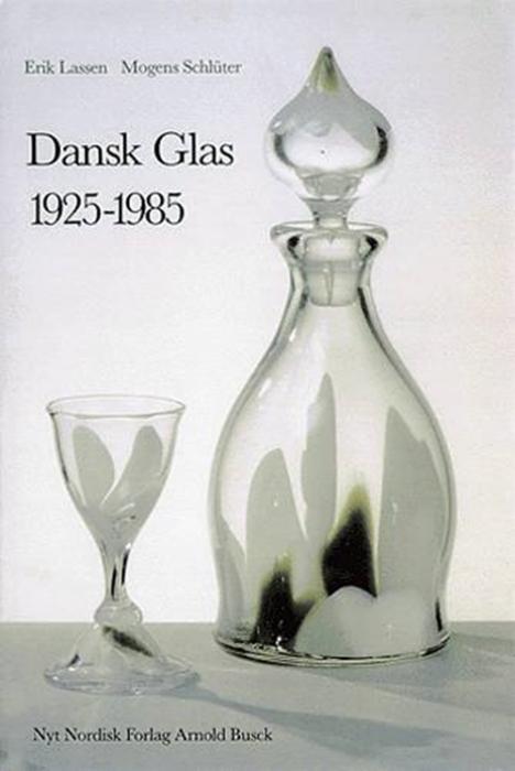Dansk glas 1925 - 1985 (Bog)