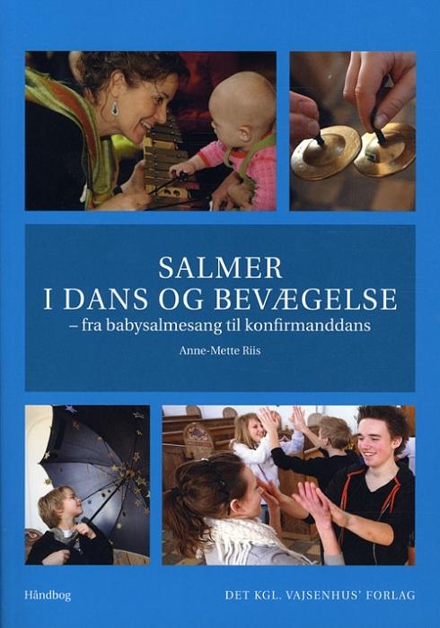 Image of Salmer i dans og bevægelse (Bog)