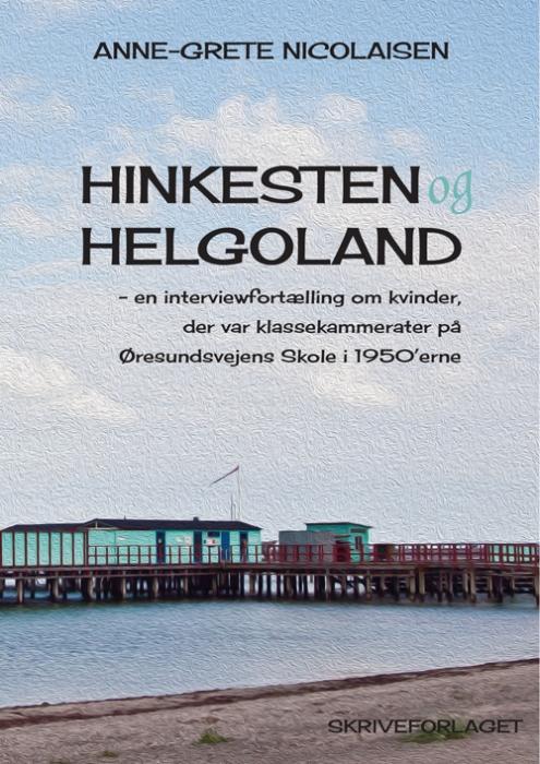 Image of Hinkesten og Helgoland (Bog)