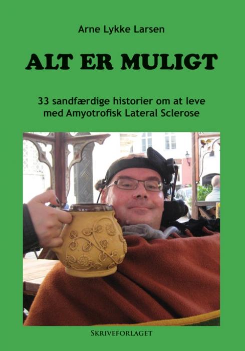 Image of Alt er muligt (Bog)