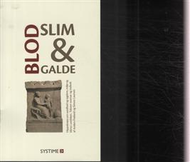Image of Blod, slim og galde (Bog)