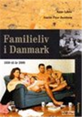 Image of Familieliv i Danmark, 1550 til år 2000 (Bog)