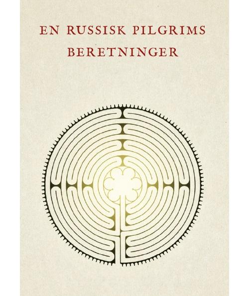 En russisk pilgrims beretninger (Bog)