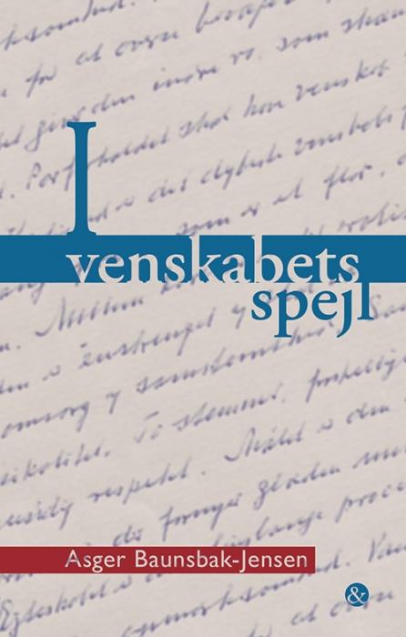 Image of I venskabets spejl (Bog)