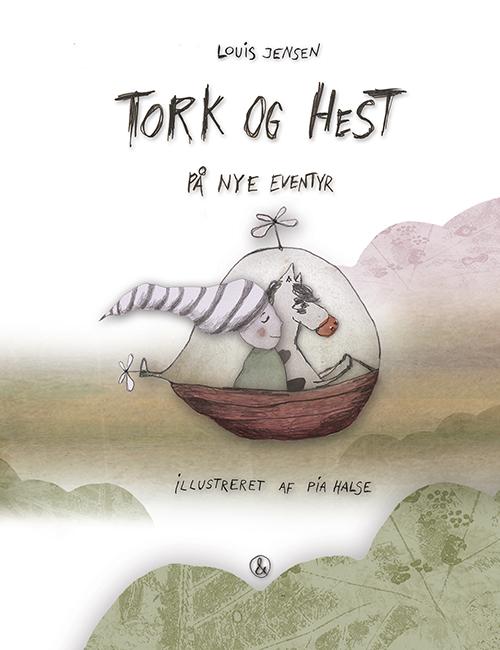 Tork og Hest - På nye eventyr (Bog)