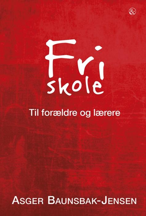 Image of Fri skole (Bog)