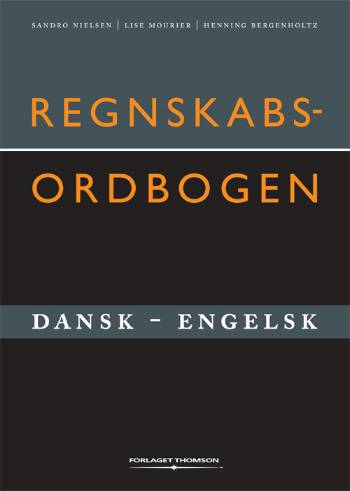 Regnskabsordbogen dansk-engelsk (Bog)