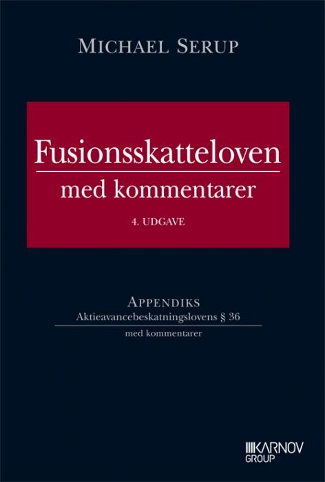 Image of   Fusionsskatteloven med kommentarer (Bog)