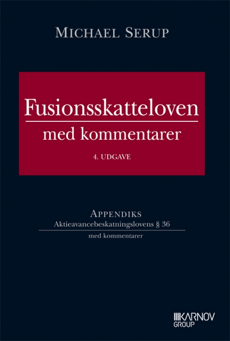 Fusionsskatteloven med kommentarer (Bog)