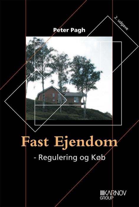 Image of   Fast Ejendom - Regulering og Køb (Bog)