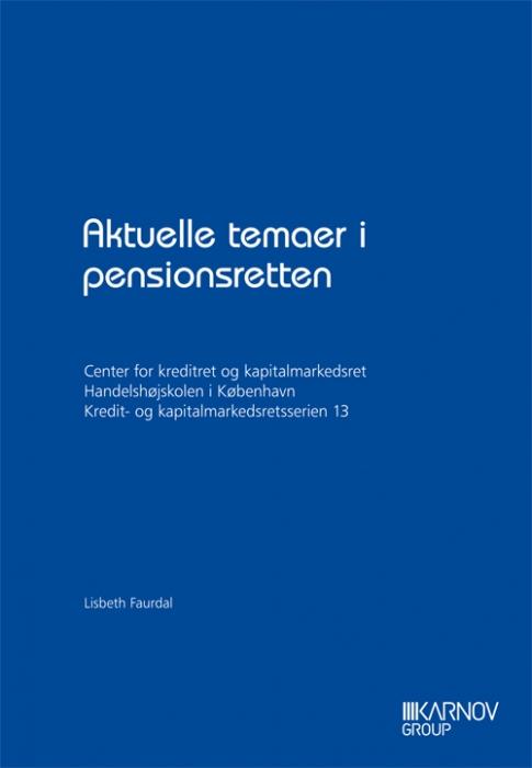 Image of   Aktuelle temaer i pensionsretten (Bog)