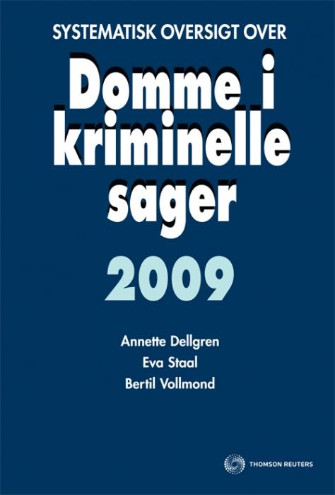 Image of Systematisk oversigt over Domme i kriminelle sager 2009 (Bog)