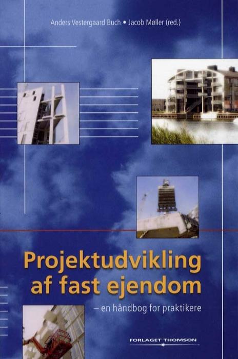 Image of Projektudvikling af fast ejendom (Bog)