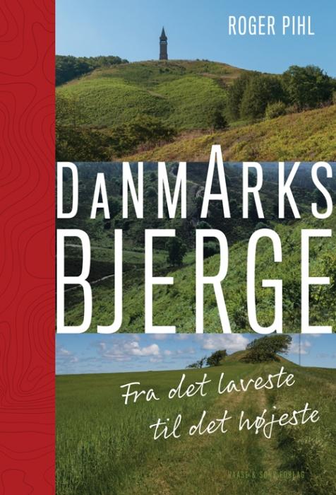 Image of   Danmarks bjerge (Bog)