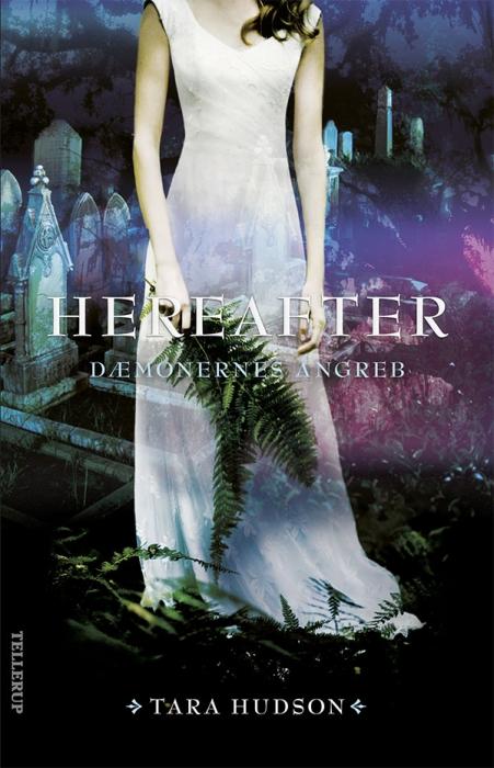 Hereafter #2: Dæmonernes angreb (Bog)