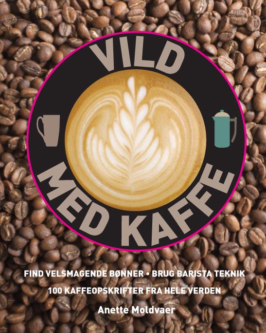Vild med kaffe (Bog)
