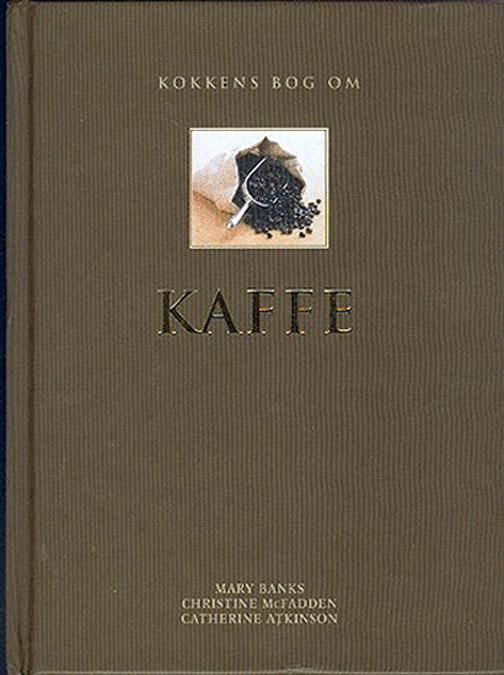 Kokkens bog om KAFFE (Bog)