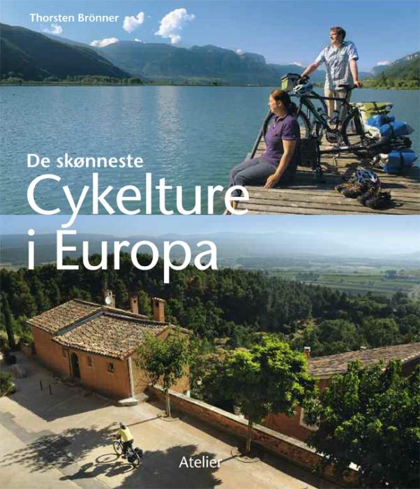 De skønneste cykelture i Europa (Bog)