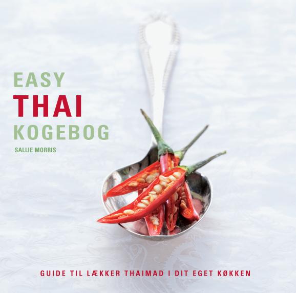 Easy thai kogebog - paperback (Bog)
