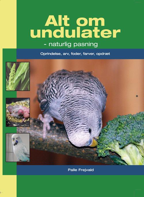 Image of   Alt om undulater (Bog)