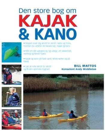 Image of   Den store bog om kajak og kano (Bog)