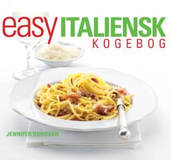 Easy italiensk kogebog (Bog)