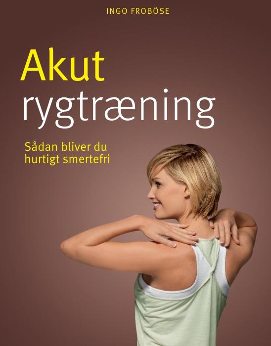 Image of   Akut rygtræning (Bog)