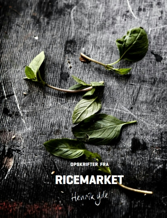 Opskrifter fra Ricemarket by Henrik Yde (Bog)