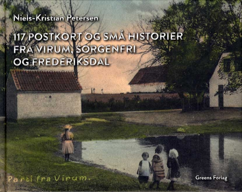 Image of   117 postkort og små historier fra Virum, Sorgenfri og Frederiksdal (Bog)