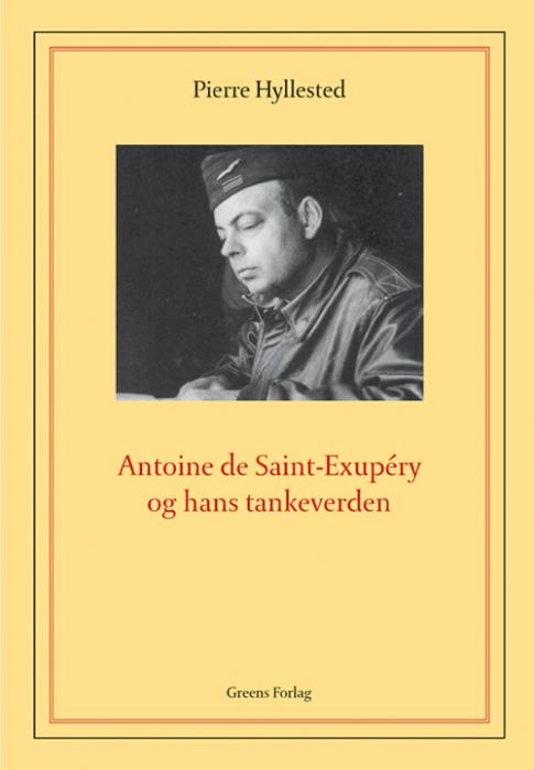 Image of   Antoine de Saint-Exupéry og hans tankeverden (Bog)