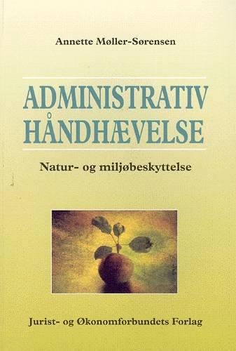 Image of   Administrativ håndhævelse (Bog)