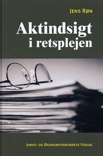 Image of   Aktindsigt i retsplejen (Bog)
