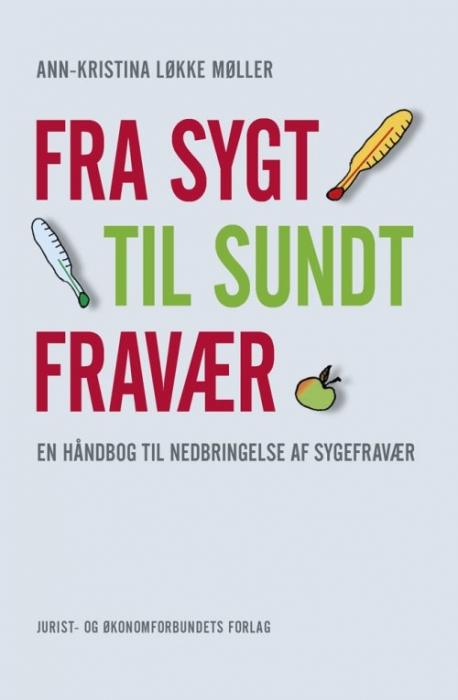 Image of Fra sygt til sundt fravær (Bog)