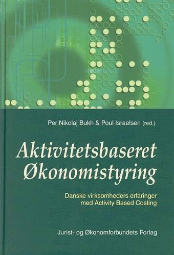 Image of   Aktivitetsbaseret økonomistyring (Bog)