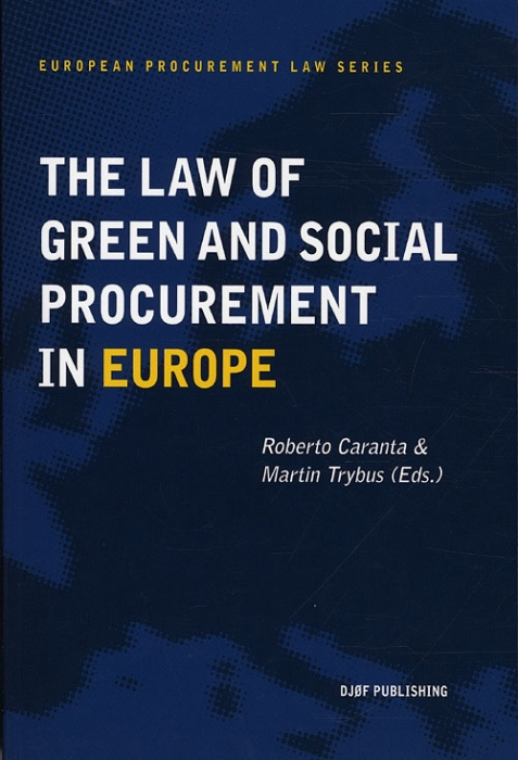 The Law of Green and Social Procurement in Europe (Bog)