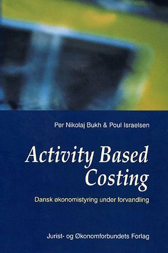 Image of   Activity Based Costing (Bog)