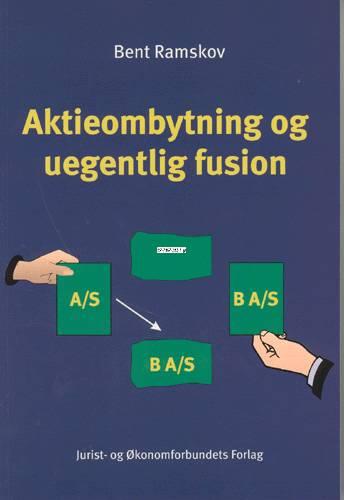 Image of   Aktieombytning og uegentlig fusion (Bog)