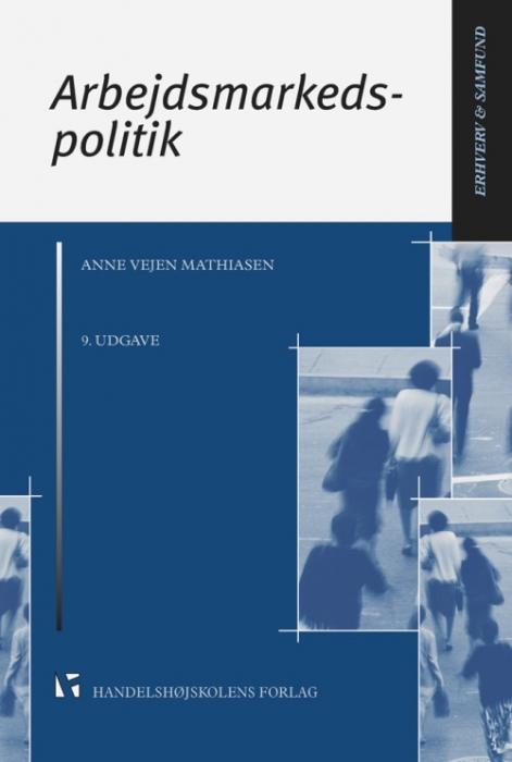 Image of Arbejdsmarkedspolitik 9. udg. (Bog)