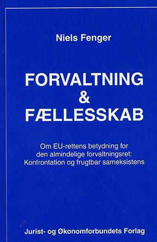 Image of   Forvaltning og fællesskab (Bog)
