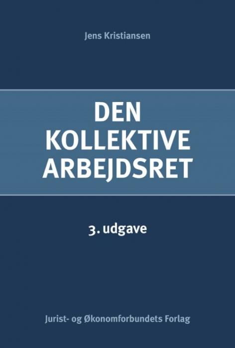 Image of   Den kollektive arbejdsret (Bog)