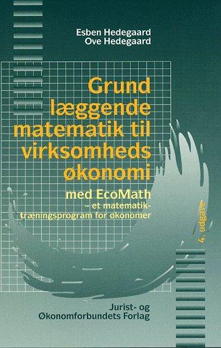 Grundlæggende matematik til virksomhedsøkonomi (Bog)