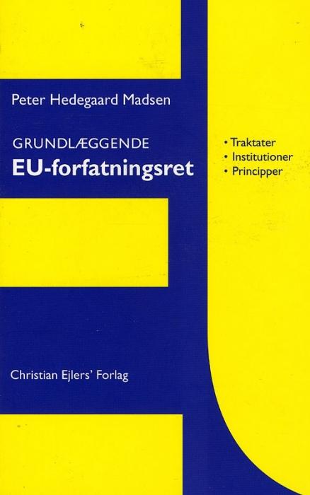 Grundlæggende EU-Forfatnignsret (Bog)