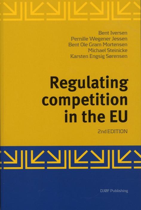 Regulating competition in the EU (Bog)