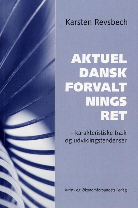 Image of   Aktuel dansk forvaltningsret (Bog)
